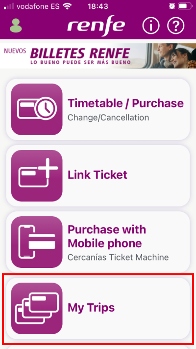 Select My Trips on the RENFE Ticket app